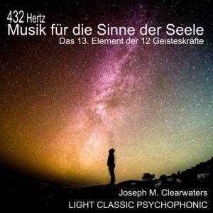 CD 432 Hertz-Musik für die Sinne der Seele