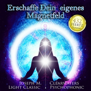 CD Create your own Magnetic Field with 432 Hertz-Music