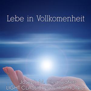 CD: Lebe in Vollkommenheit