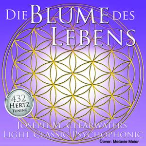 CD-Set: 432 Hertz-Musik - Die Blume des Lebens
