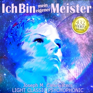 CD 432 Hertz: Ich Bin mein eigener Meister!