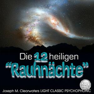 CD-Set: Die 12 heiligen Rauhnächte - 432 Hertz-Musik