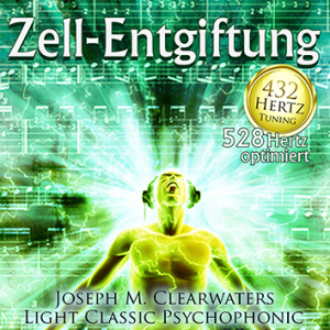 CD: Zell-Entgiftung - 528 Hertz-Musik