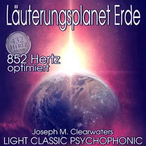 CD: Läuterungsplanet Erde - 852 Hertz