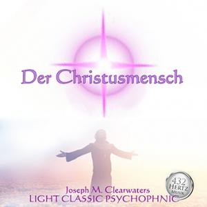 CD: Der Christusmensch - 432 Hertz