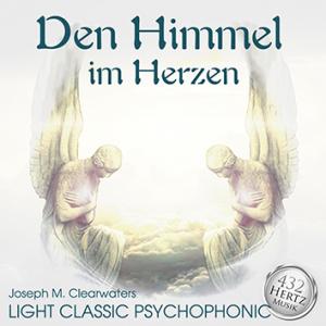 CD: Den Himmel im Herzen   432 Hz