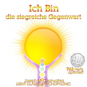 CD: Ich Bin die siegreiche Gegenwart - 963 Hertz
