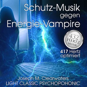 CD: Schutz gegen Energie-Vampire - 417 Hertz