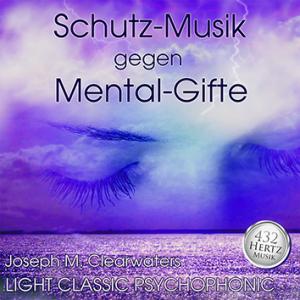 CD: Schutz-Musik gegen Mental-Gifte | 432 Hertz-Musik