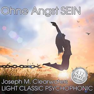 CD: Ohne Angst SEIN - 432 Hertz