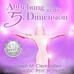 CD: 432 Hertz-Musik: Anhebung in die 5. Dimension