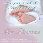 Die persönliche Seelenmusik für das Neugeborene
