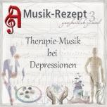 CD Musik-Rezept - Musik-Therapie bei Depressionen