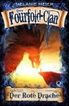 Der Fourfold-Clan: Der Rote Drache (Band 2 der Fantasy-Saga)
