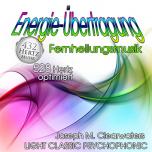 CD: Energie-Übertragung | Fernheilungsmusik  - 528 Hertz-Musik