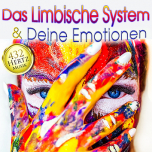 CD: The Limbic System and your Emotions - 432 Hertz