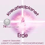 CD: Kreuzfeldplanet Erde - 741 Hertz