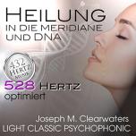CD: Heilung in die Meridiane und DNA | 528 Hertz