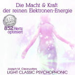 CD: The power and Strength of pure Electron-Energy - 852 hz