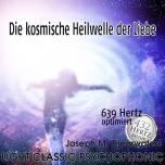 CD: Die kosmische Heilwelle der Liebe - 639 Hertz