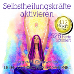 CD: Activate Self-Healing Powers - 528 Hertz (mp3)