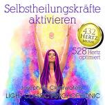 CD: Selbstheilungskräfte aktivieren - 528 Hertz