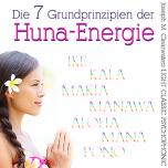 CD: Die 7 Grundprinzipien der HUNA-Energie