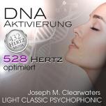 CD: DNA-Aktivierung - 528 Hertz