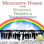 CD: Meditative Hymne an die Wahrheit, Freiheit & Verbundenheit | 432 Hertz