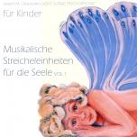 CD Streicheleinheiten für die Seele Vol. 1 - 2