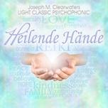 CD Heilende Hände Vol. 1 - 3